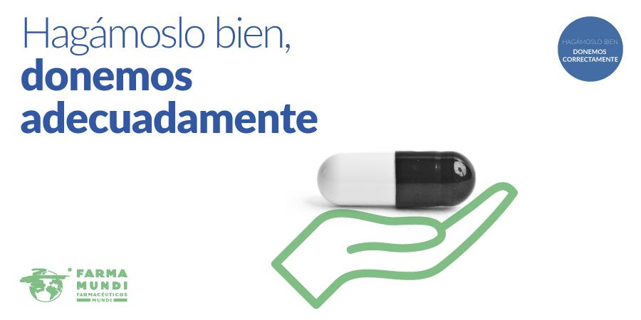 Farmamundi lanza la campaña 'Donaciones responsables' de medicamentos