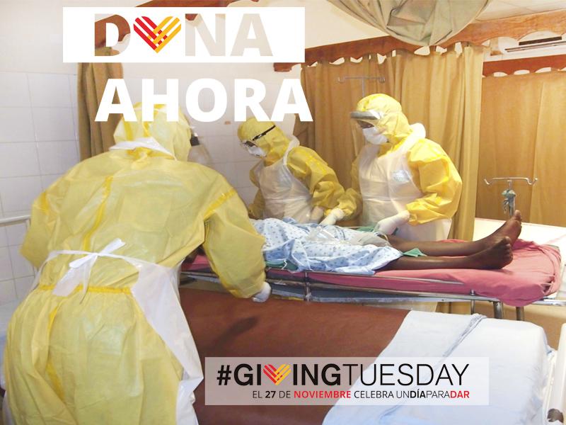 Giving Tuesday | Colabora para decir adiós al ébola