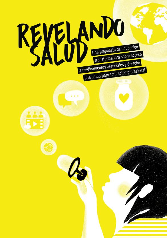 Guía educativa elaborada dentro del proyecto Revelando Salud para proponer una educación transformadora que acerque al alumnado al derecho a la salud