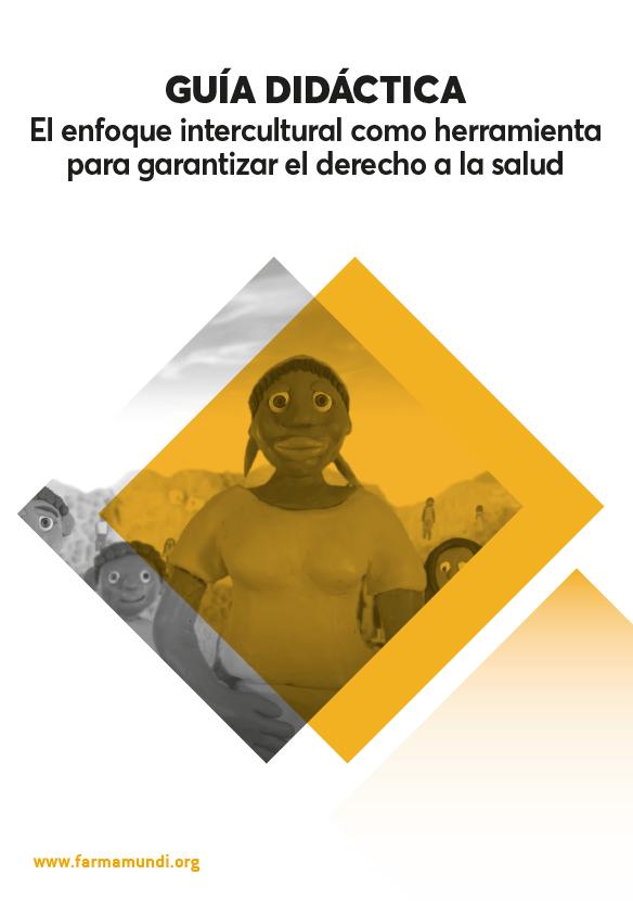 Farmamundi publica la 'Guía didáctica para la sensibilización en la interculturalidad de la salud'