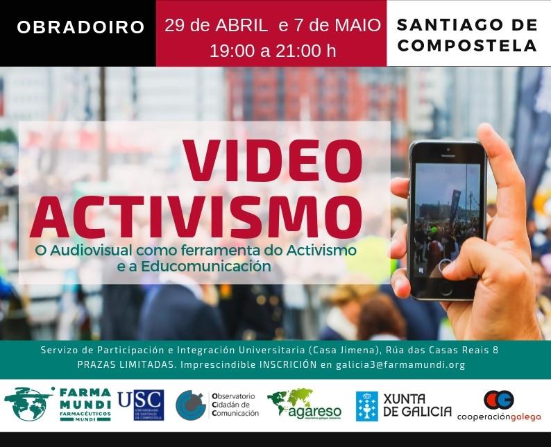 Farmamundi organiza un taller audiovisual enfocado al vídeoactivismo en Santiago de Compostela