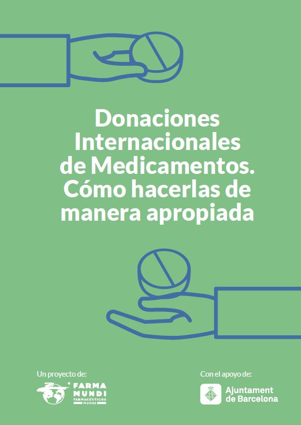 Farmamundi ha elaborado un dossier sobre las donaciones internacionales de medicamentos