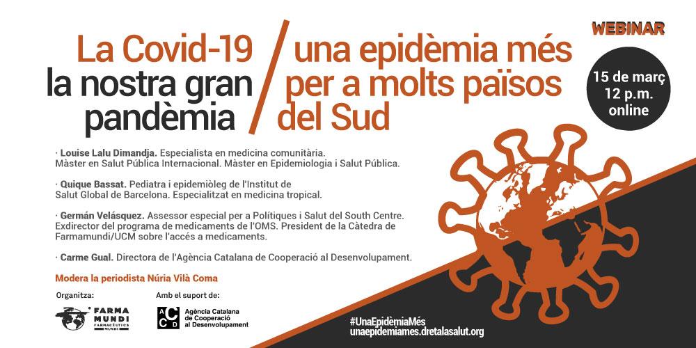 Webinar 'La COVID-19: nuestra gran pandemia. Una epidemia más para muchos países del Sur'