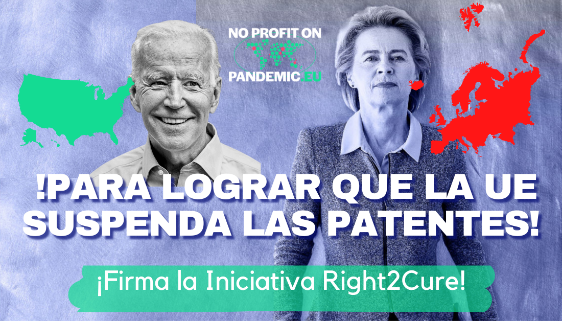 Pedimos al Gobierno de España que lidere en la Unión Europea la propuesta de suspensión de patentes de las vacunas Covid-19